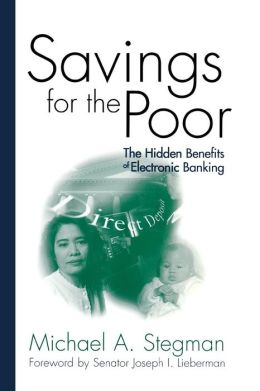 Savings for the Poor: The Hidden Benefits of Electronic Banking
