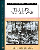 The First World War: An Eyewitness History