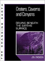 Craters, Caverns, and Canyons; Delving beneath the Earth's Surface