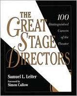 Great Stage Directors: 100 Distinguished Careers of the Theater