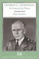 George C. Marshall: A General for Peace