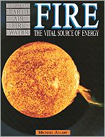 Fire: The Vital Source of Energy