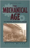 The Mechanical Age: The Industrial Revolution in England