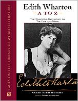 Edith Wharton a to Z: The Essential Guide to the Life and Work