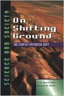 On Shifting Ground: The Story of Continental Drift