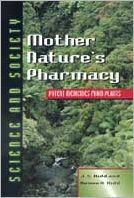 Mother Nature's Pharmacy: Potent Medicines from Plants
