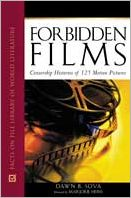 Forbidden Films: Censorship Histories of 125 Motion Pictures