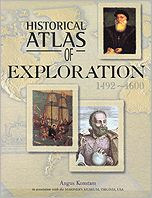 Historical Atlas of Exploration: 1492-1600
