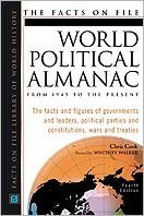 The Facts on File World Political Almanac: From 1945 to the Present