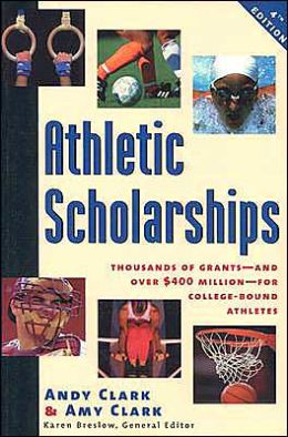 Athletic Scholorships: Thousands of Grants and over $400 Million for College-Bound Athletes