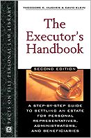 The Executor's Handbook: A Step-by-Step Guide to Settling an Estate for Personal Representatives, Administrators and Beneficiaries