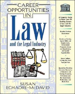Career Opportunities in the Law and Legal Industry
