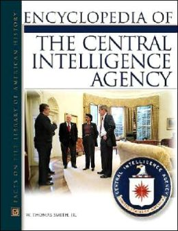 Encyclopedia of the Central Intelligence Agency