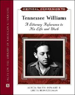 Tennessee Williams A to Z: The Essential Reference to His Life and Work
