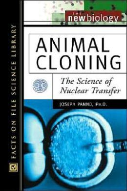 Animal Cloning: The Science of Nuclear Transfer