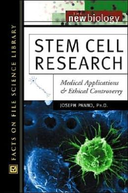 Stem Cell Research: Medical Applications and Ethical Controversy