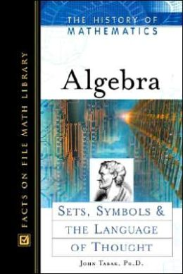 Algebra: Sets, Symbols, and the Language of Thought