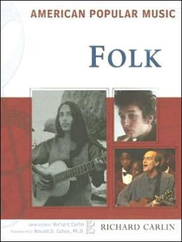 Folk (American Popular Music Series)