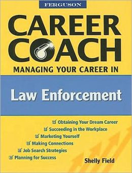 Ferguson Career Coach: Managing Your Career in Law Enforcement