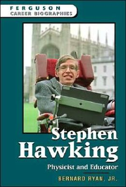 Stephen Hawking: Physicist and Educator