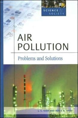 Air Pollution: Problems and Solutions