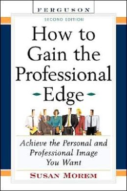 How to Gain the Professional Edge