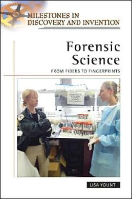 Forensic Science: From Fibers to Fingerprints