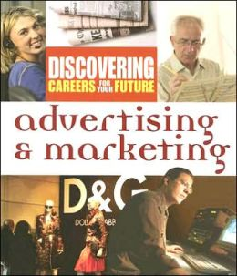 Advertising and Marketing (Discovering Careers for Your Future Series)