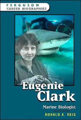 Eugenie Clark: Marine Biologist