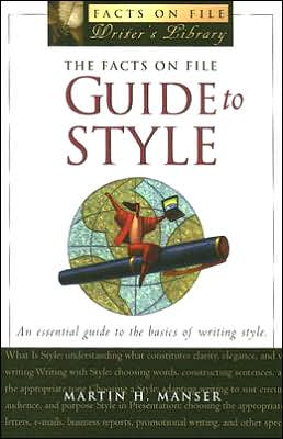The Facts on File Guide to Style