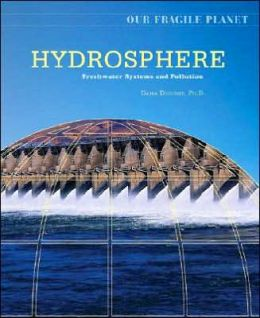 Our Fragile Planet: Hydrosphere