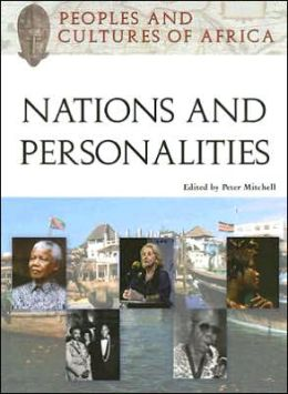 Peoples and Cultures of Africa Nations and Personalities