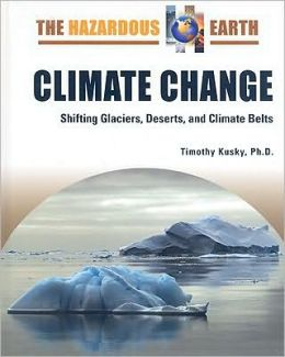 Climate Change: Shifting Glaciers, Deserts, and Climate Belts