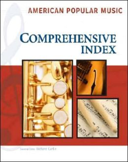 American Popular Music: Comprehensive Index