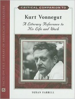Critical Companion to Kurt Vonnegut: A Literary Reference to His Life and Work