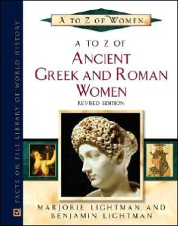 A to Z of Greek and Roman Women