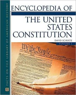 Encyclopedia of the U. S. Constitution