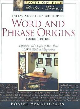Encyclopedia of Word and Phrase Origins