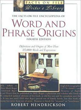 Encyclopedia of Word and Phrase Origins