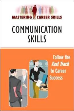 Mastering Career Skills: Communication Skills