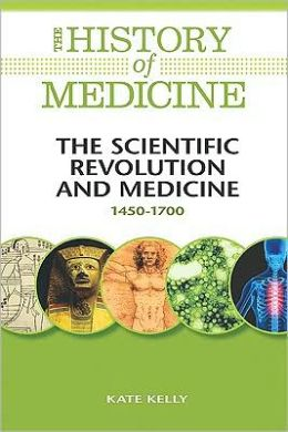 Scientific Revolution and Medicine, 1450-1700