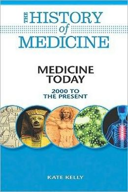 Medicine Today: 2000 to the Present