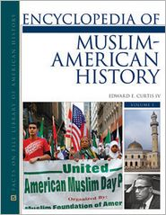Encyclopedia of Muslim-American History 2-Volume Set