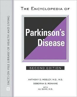 Encyclopedia of Parkinson's Disease, Second Edition