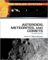 Asteroids Meteorites and Comets Revised Edition