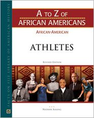 Athletes (A to Z of African Americans Series)