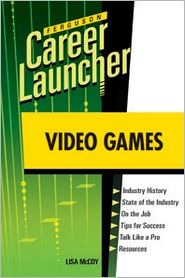 Video Games (Career Launcher Series)