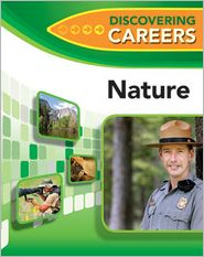 Nature (Discovering Careers for Your Future Series)