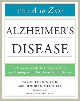The A to Z of Alzheimer's Disease (Library of Health and Living Series)