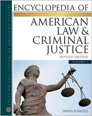 Encyclopedia of American Law and Criminal Justice